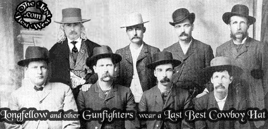 Longfellow and other gunfighters wear a Last Best Cowboy Hat.